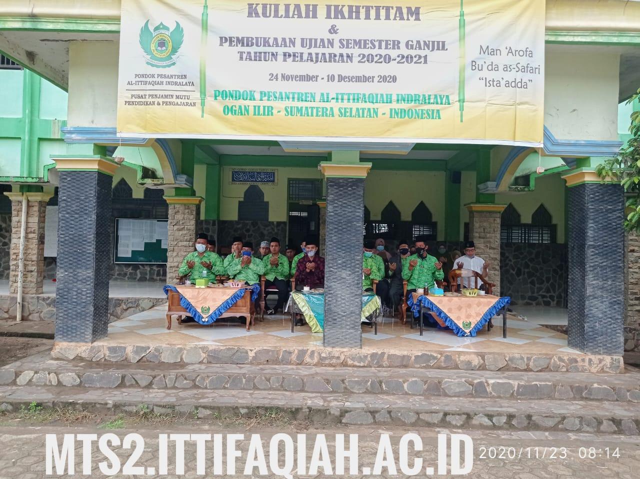 MTs AL-ITTIFAQIAH 2 Kuliah Ikhtitam dan Pembukaan PAS 2020 - 2021